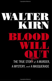 Blood Will Out book written by Walter Kirn