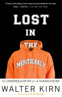 Lost in Meritocracy book written by Walter Kirn