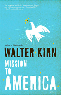 Mission to America Novel written by Walter Kirn